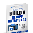 NetApp ONTAP 9 Lab: The Complete Guide