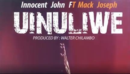Innocent John - Uinuliwe ft. Mack Joseph