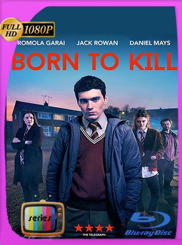 Born to Kill Temporada 1HD [1080p] Latino [GoogleDrive] TeslavoHD