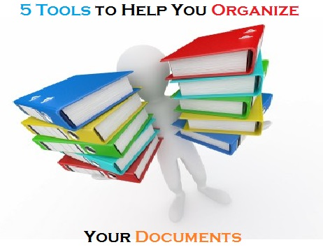 5 Tools to Help You Organize Your Documents