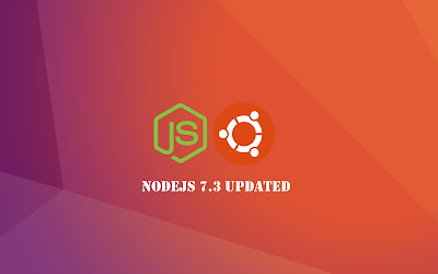 NodeJs 7 3 0 Updated, Available PPA For Ubuntu 16 10 Yakkety