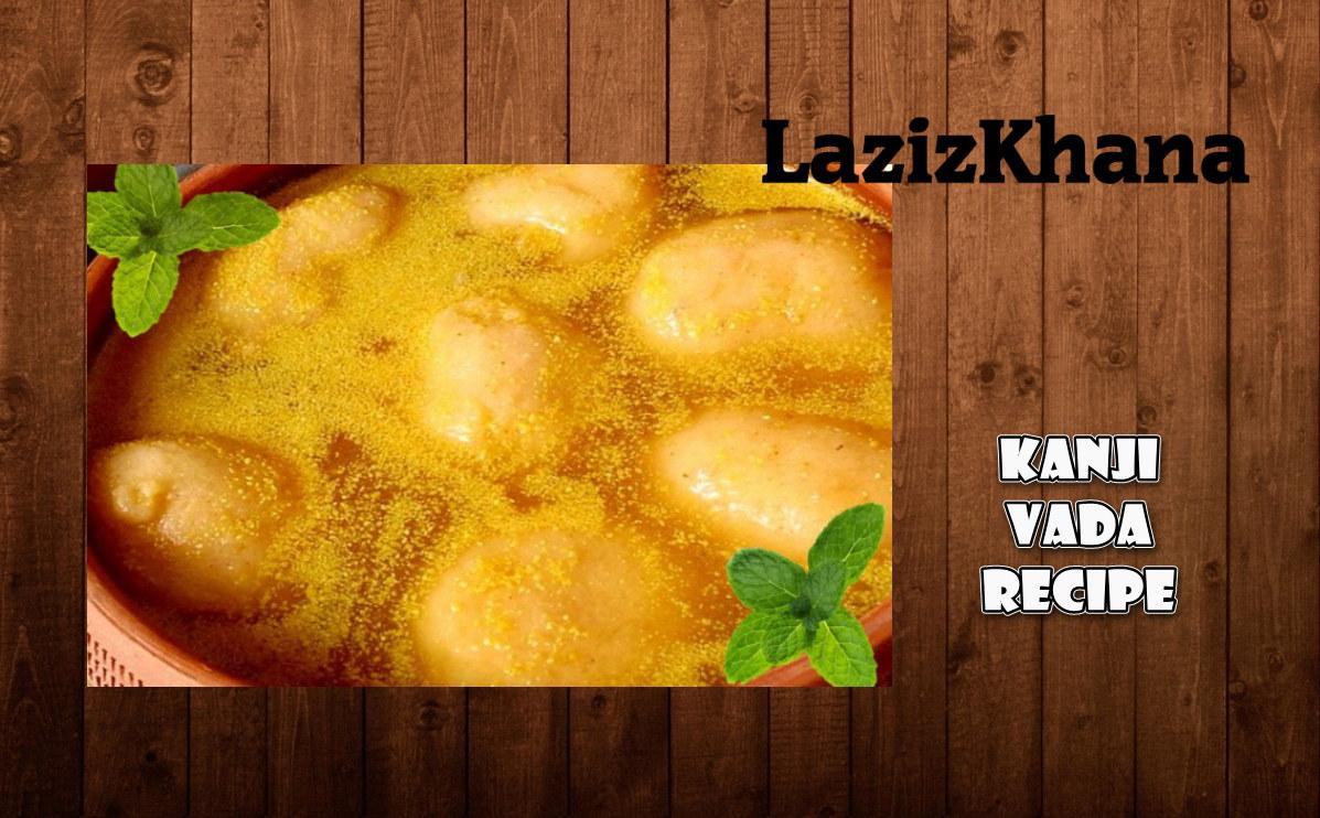 Kanji Vada Recipe in Roman English -  Kanji Vada Banane ka Tarika