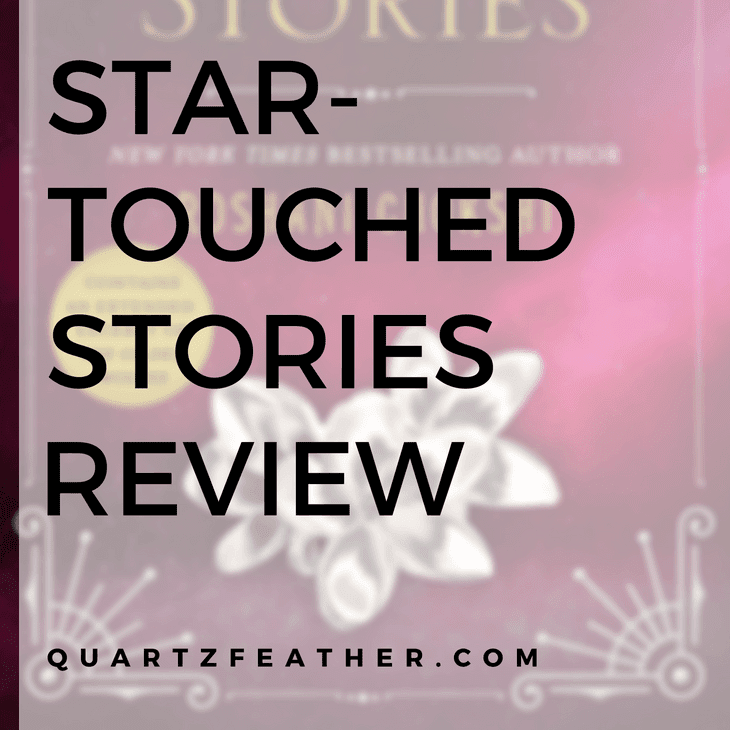Star-Touched Stories Review