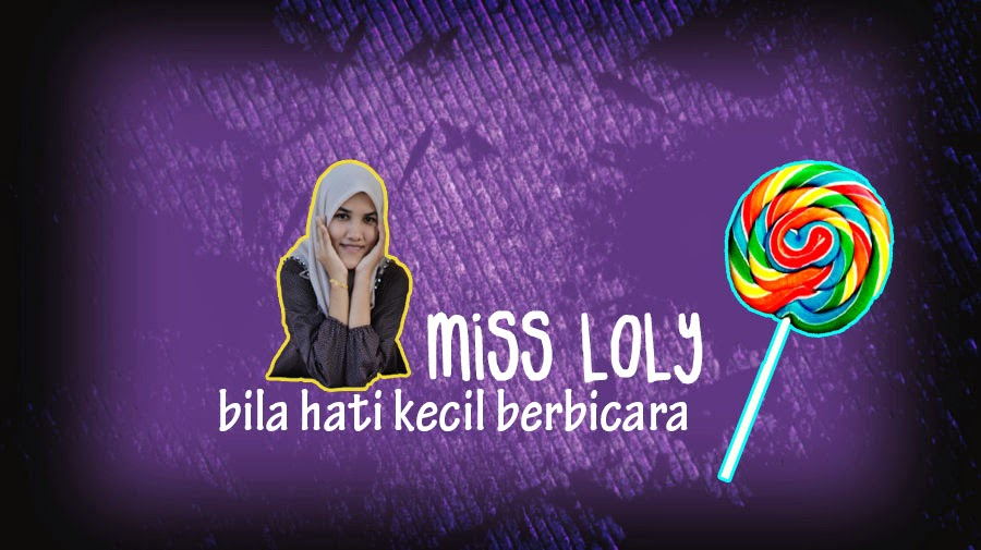 Miss loly