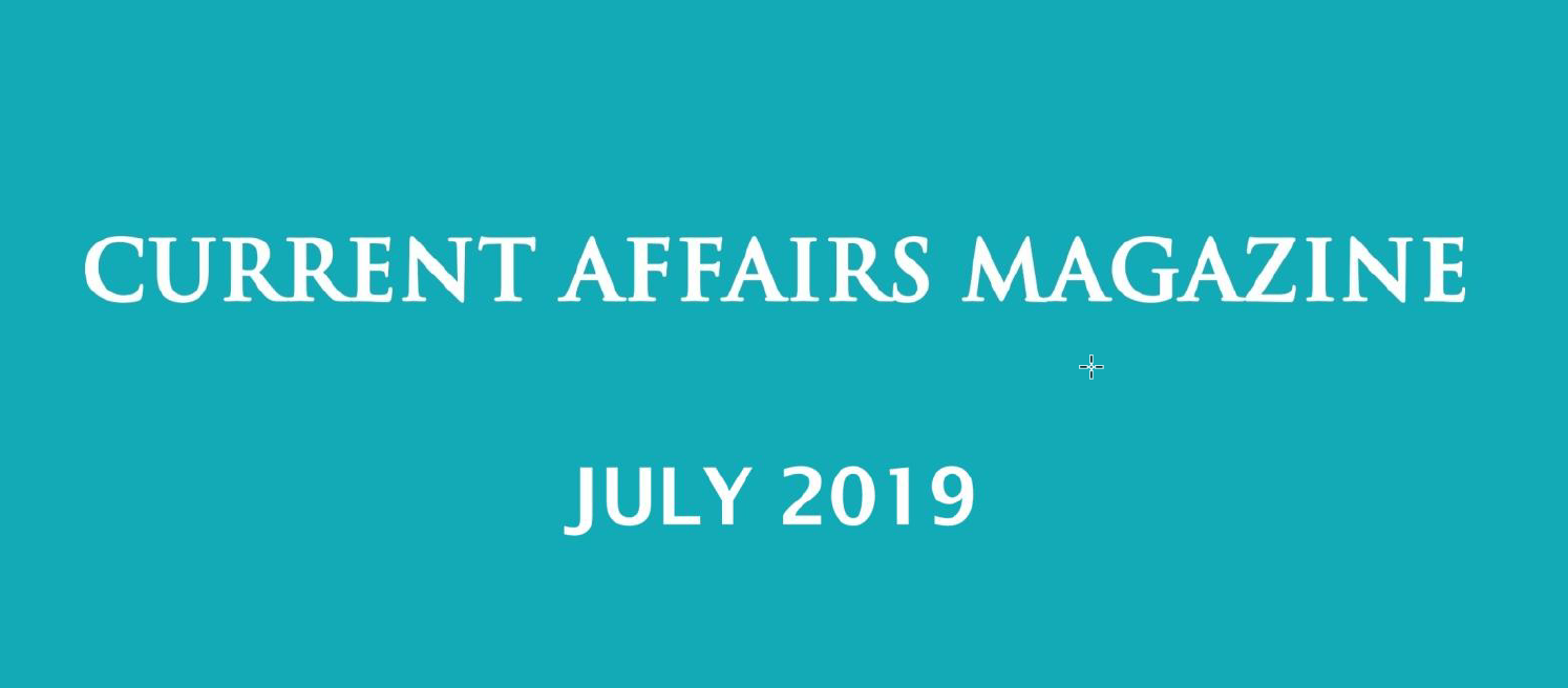 Current Affairs July 2019 iasparliament