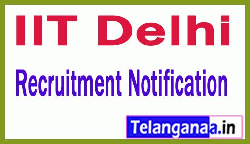 IIT Delhi Recruitment Notification