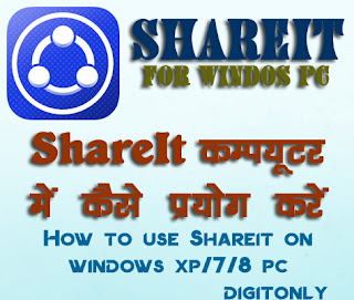 free shareit for pc www.digitonly.blogspot.com