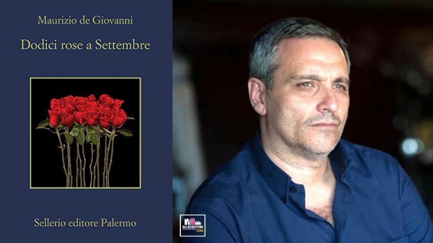 Recensione: Dodici rose a Settembre, di Maurizio de Giovanni