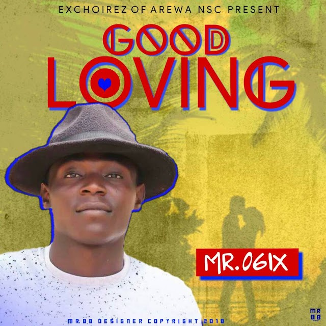[Music]  Mr O6ix - Good Loving (Prod by Domasto)