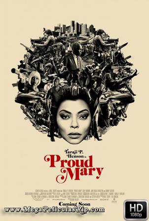 Proud Mary [1080p] [Latino-Ingles] [MEGA]