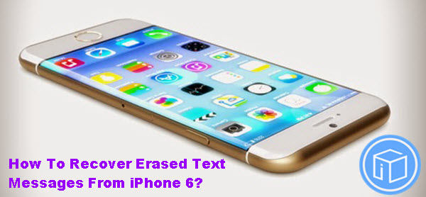 how to retrieve deleted text messages iphone recover iphone data how to recover deleted text messages 3892