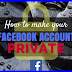 Make My Facebook Private