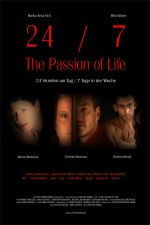 24/7: The Passion of Life 2005