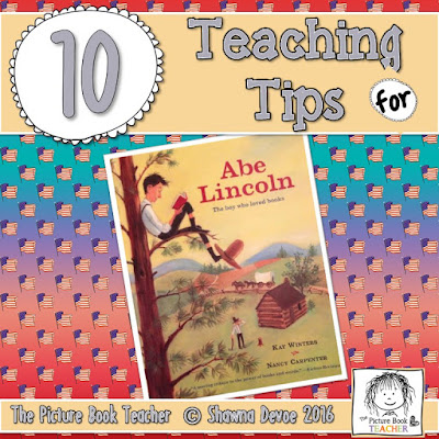 Teaching Tips for Abe Lincoln The boy who loved books by Kay Winters from The Picture Book Teacher.