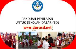 Panduan Penilaian Kurikulum 2013 Sekolah Dasar Versi Terbaru