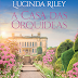 Editora Arqueiro lançará em Agosto, A Casa das Orquídeas, de Lucinda Riley