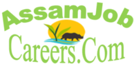 Govt Jobs In Assam for 12th Pass, AssamCareer, Assam Tech Info