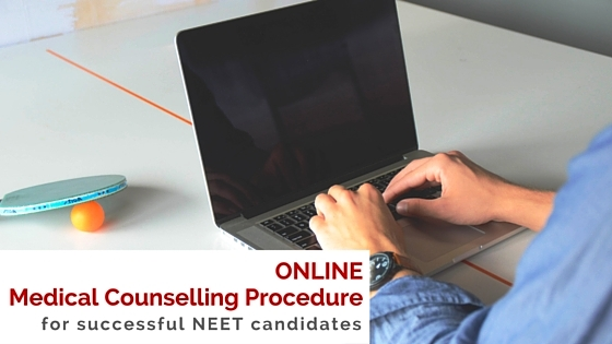 Online Medical Counselling Procedure for Successful NEET Candidates