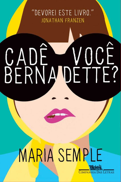 Cadê você, Bernadette Maria Semple
