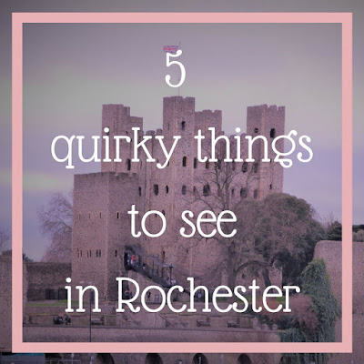 5 quirky things to see in Rochester, Kent