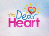 My Dear Heart January 25, 2017