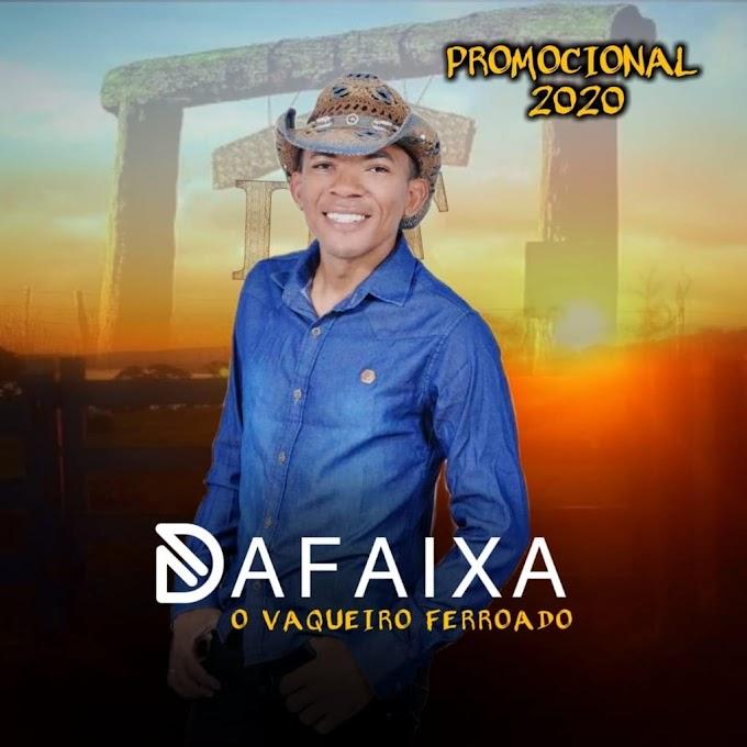 DAFAIXA - O VAQUEIRO FERROADO - PROMOCIONAL 2020