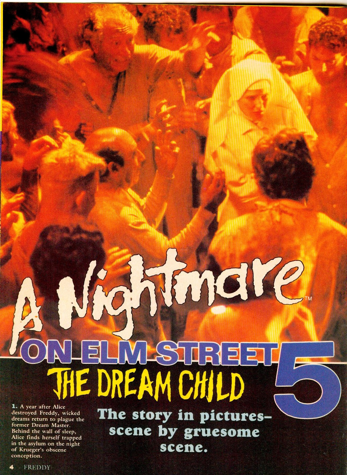 "Nightmare on Elm Street 5, ""The Dream Child""."