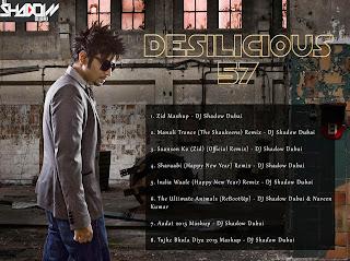 DESILICIOUS 57 - DJ SHADOW DUBAI