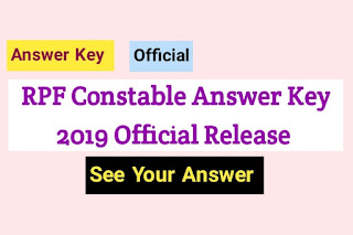 RPF Constable Answer Key 2019