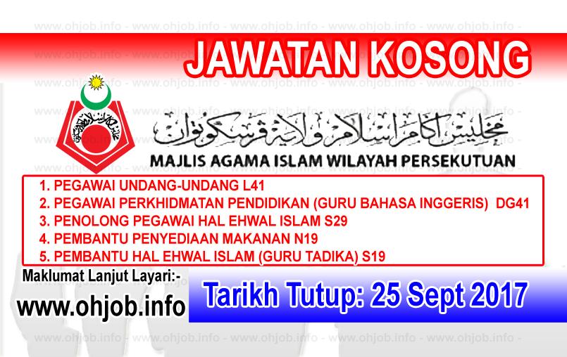 Jawatan Kerja Kosong MAIWP - Majlis Agama Islam Wilayah Persekutuan logo www.ohjob.info september 2017