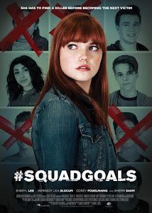 #SquadGoals Poster