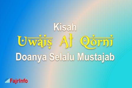 Uwais Al Qarni – Do'a Mustajab Dari Anak Yang Berbakti Kepada Ibunya