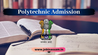 Assam Polytechnic Admission