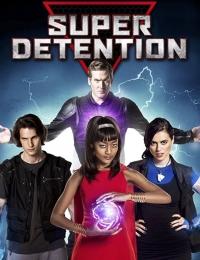 Super Detention | Bmovies
