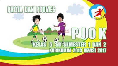 Prota dan Promes PJOK Kelas 5 SD Kurikulum 2013 Revisi 2017