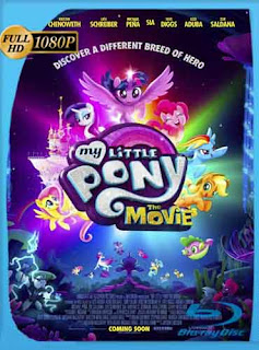 My Little Pony: La Película (2017) HD [1080p] Latino [Mega] SilvestreHD