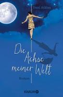 https://www.droemer-knaur.de/buch/7938187/die-achse-meiner-welt