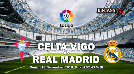Prediksi Celta Vigo vs Real Madrid 12 November 2018