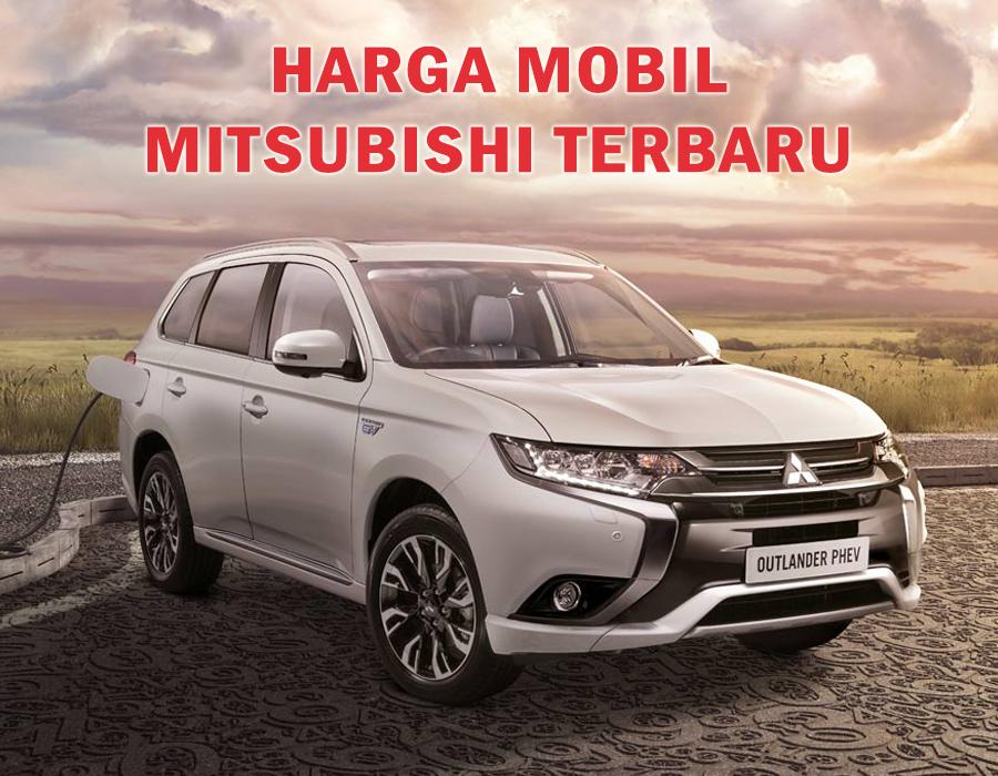 Harga Mobil Mitsubishi Terbaru Maret 2016 Daftar Harga Mobil Terbaru