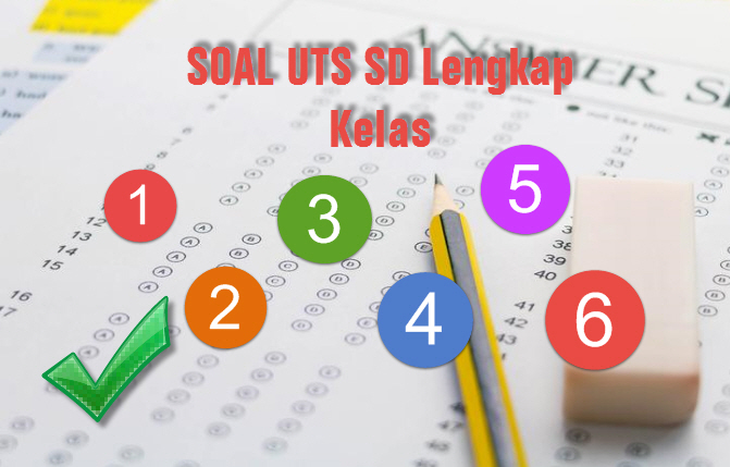 Download Soal UTS SD 2017