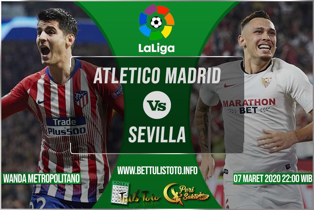 Prediksi Atletico Madrid vs Sevilla 07 Maret 2020