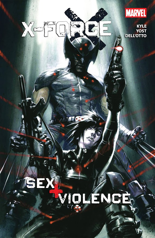 x-force sex and violence marvel wolverine domino comics