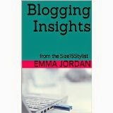 http://www.amazon.co.uk/Blogging-Insights-Size15Stylist-Emma-Jordan-ebook/dp/B00P58RAH8/ref=sr_1_1?s=digital-text&ie=UTF8&qid=1414960652&sr=1-1
