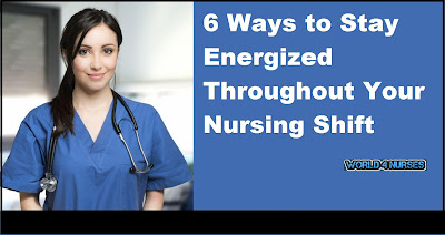 http://www.world4nurses.com/2016/08/6-ways-to-stay-energized-throughout.html