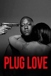 Watch Plug Love Online Free in HD