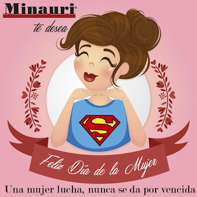 Día Internacional De La Mujer  -  International Womens Day - Minauricontigo - Minauri