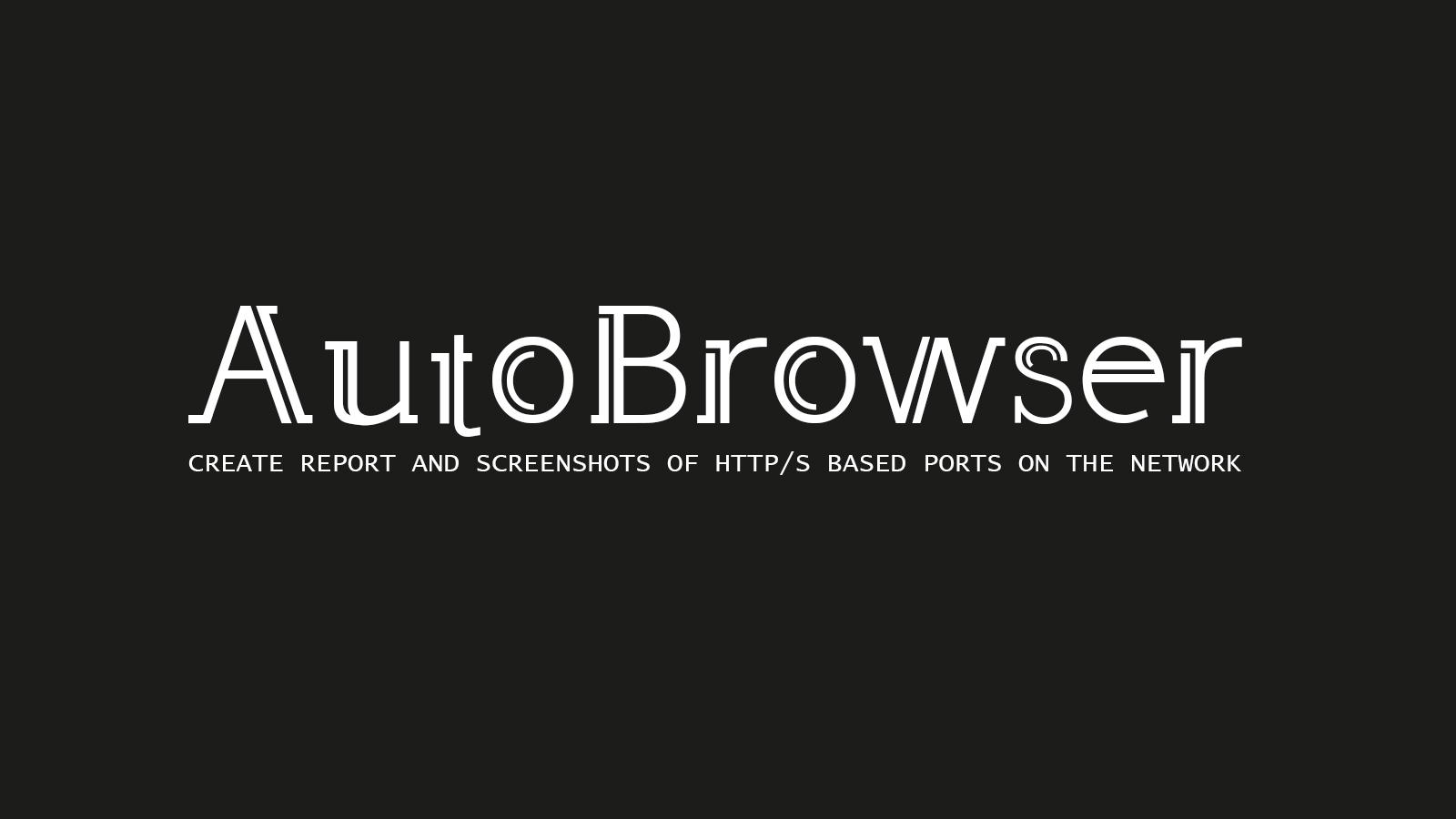 AutoBrowser - Create Report and Screenshots of HTTP/S Based Ports on the Network