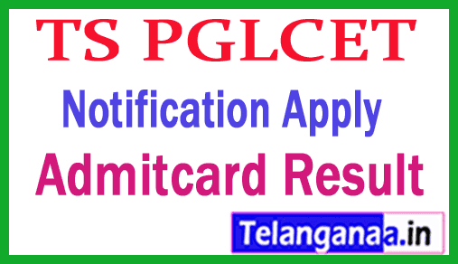 TS PGLCET 2019 Notification Apply for Telangana PGLCET