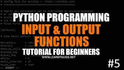 Python Tutorials - Input and Output Functions