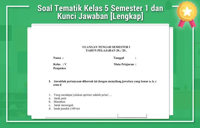 Soal Tematik Kelas 5 Semester 1 dan Kunci Jawaban [Lengkap]